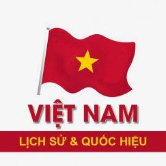 Khái niệm lịch sử và quốc hiệu Việt Nam